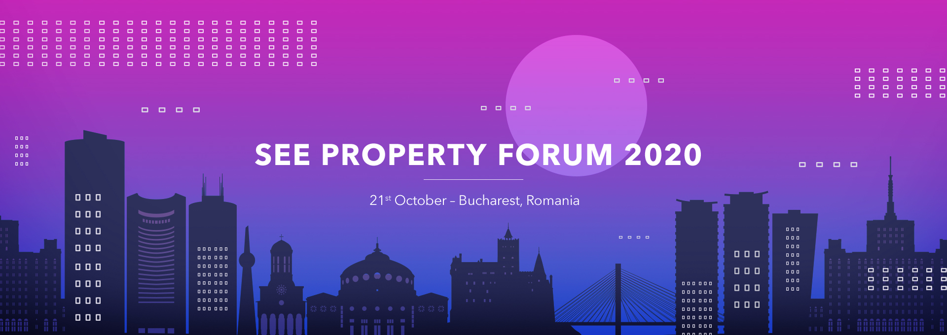 SEE Property Forum 2020 - Bucharest, Romania